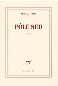 Nicolas Texier - Pôle sud.