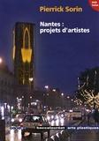 Nicolas Thély - Nantes : projets d'artistes, Pierrick Sorin. 1 DVD