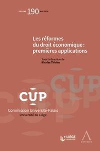 Les réformes du droit économique : premières applications - Nicolas Thirion pdf epub