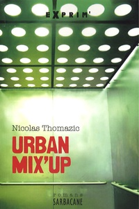 Nicolas Thomazic - Urban Mix'Up.