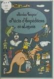 Nicolas Topor - Récits d'expéditions en Lagunie.