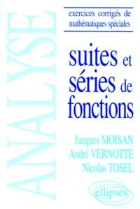 Deedr.fr SUITES ET SERIES DE FONCTIONS. Analyse, Exercices corrigés de mathématiques spéciales Image
