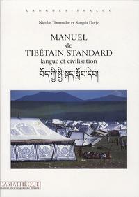 Nicolas Tournadre et Sangda Dorje - Manuel de tibétain standard - Langue et civilisation. 1 CD audio