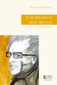 Nicolas Tremblay - Une estafette chez artaud.