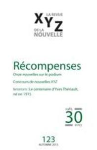 Nicolas Tremblay et Sylvie Massicotte - XYZ. La revue de la nouvelle. No. 123, Automne 2015 - Récompenses.