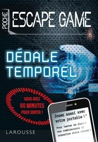 Nicolas Trenti - Escape game de poche : dédale temporel.