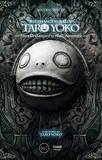 Nicolas Turcev - The Strange Works of Taro Yoko - From Drakengard to NieR: Automata.