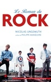 Nicolas Ungemuth - Le Roman du rock.