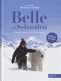 Belle et Sébastien- L'album du film - Nicolas Vanier | Showmesound.org
