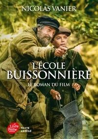 Nicolas Vanier - L'école buissonnière - Le roman du film.