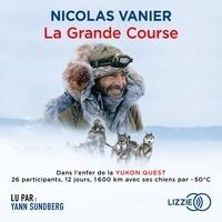 Nicolas Vanier - La Grande Course.