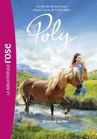 Nicolas Vanier et Cécile Aubry - Poly - Le roman du film.