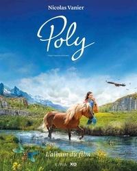 Nicolas Vanier - Poly - L'album du film.