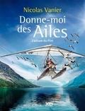 Nicolas Vannier - Donne-moi des ailes - L'album du film.