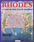Nicolas Vatin - Rhodes et l'ordre de Saint-Jean-de-Jérusalem.