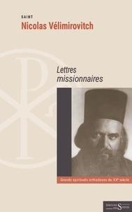 Lettres missionnaires - Nicolas Vélimirovitch pdf epub