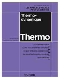 Nicolas Vernier et Catherine Even-Beaudoin - Thermodynamique - Cours, exercices et méthodes.