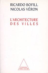 Nicolas Véron et Ricardo Bofill - L'architecture des villes.