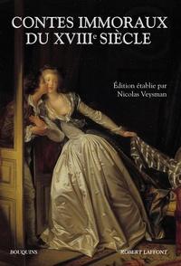 Nicolas Veysman - Contes immoraux du XVIIIe siècle.