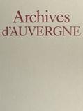 Nicolas Viasnoff et Jacques Borgé - Archives d'Auvergne.