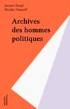 Nicolas Viasnoff et Jacques Borgé - Archives des hommes politiques.