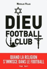 Nicolas Vilas - Dieu football club.