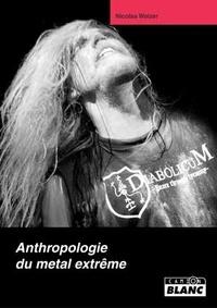 Anthropologie du metal extrême.pdf