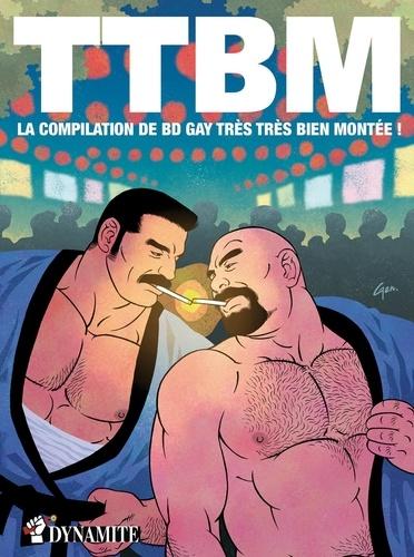 TTBM. La compilation de BD gay très très bien montée !