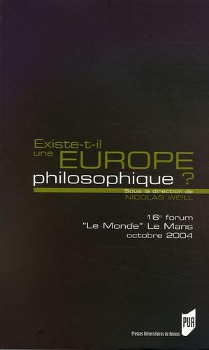 Nicolas Weill - Existe-t-il une Europe philosophique ? - 16e Forum Le Monde Le Mans 22 au 24 octobre 2004.