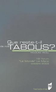 """Nicolas Weill et  Collectif - Que reste-t-il de nos tabous ? - 15e forum """"Le Monde"""" Le Mans octobre 2003."""