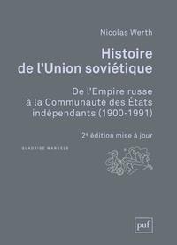 Nicolas Werth - Histoire de l'union soviétique - De l'empire russe à la communauté des états indépendants 1900-1991.