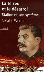 Nicolas Werth - La terreur et le désarroi - Staline et son système.