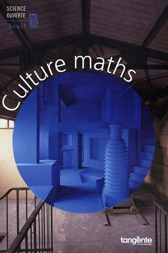 Nicolas Witkowski - Culture maths - Choix d'articles de la revue Tangente.