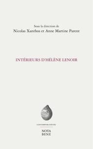 Nicolas Xanthos et Anne Martine Parent - Intérieurs d'Hélène Lenoir.