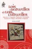 Nicolas Zavialoff - Lois naturelles et lois culturelles - Chez Lev Vygotski, Vladimir Vernadski, Gustave Chpet, Alexandre Oparine.