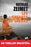 Nicolas Zeimet - Les enfants de Lazare.