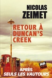 Nicolas Zeimet - Retour à Duncan's Creek.
