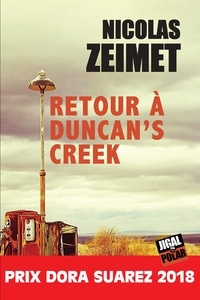 Nicolas Zeimet - Retour à Duncan's Creek - Prix Dora Suarez 2018.
