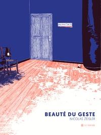 Nicolas Zeisler - Beauté du geste.