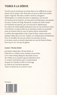 Nicolas Zeisler - Tigres à la dérive.