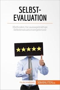 Nicolas Zinque et  Sarah Mareike Lobeck - Selbstevaluation - Methoden für aussagekräftige Selbstevaluationsergebnisse.