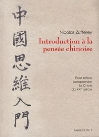 Nicolas Zufferey - Introduction à la pensée chinoise.