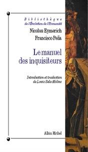 Nicolau Eymerich - Le Manuel des inquisiteurs.