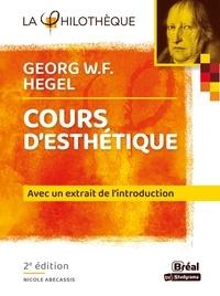 Nicole Abécassis - Cours d'esthétique de Hegel.