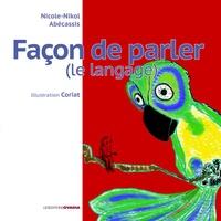 Nicole Abécassis - Façon de parler (le langage).
