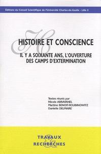 Nicole Abravanel et Martine Benoit-Roubinowitz - Histoire et conscience - Il y a soixante ans, l'ouverture des camps d'extermination. 1 Cédérom