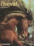 Nicole Agathe Rosier et Jacques Sevestre - Le cheval.