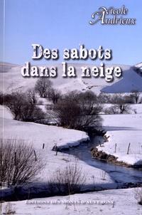 Nicole Andrieux - Des sabots dans la neige.