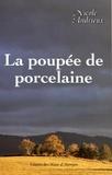 Nicole Andrieux - La poupée de porcelaine.