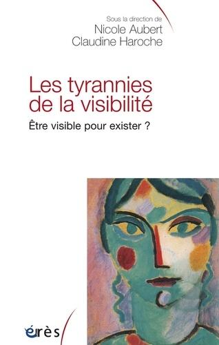 Les tyrannies de la visibilité.. Etre visible pour exister ?